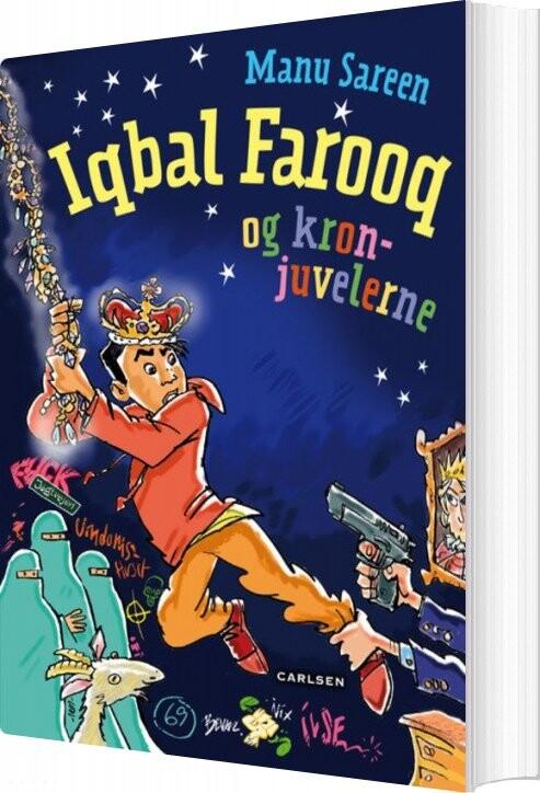 Iqbal Farooq Og Kronjuvelerne - Manu Sareen - Bog