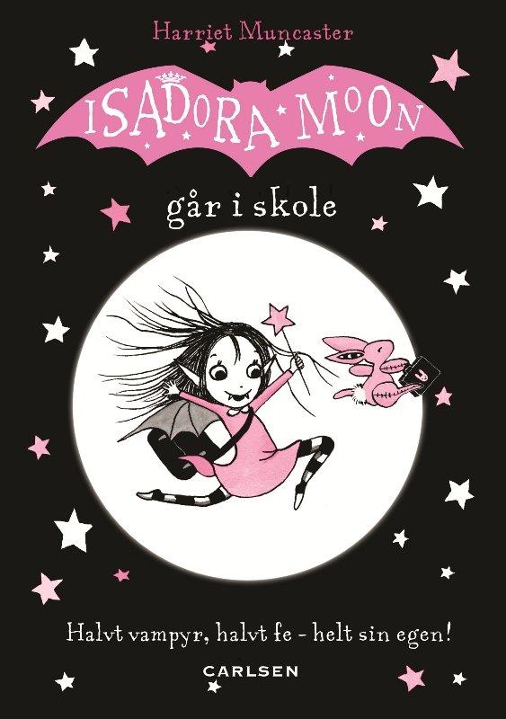 Isadora Moon Går I Skole - Harriet Muncaster - Bog