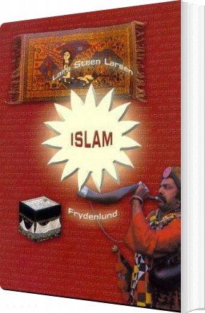 Image of   Islam - Lars Steen Larsen - Bog