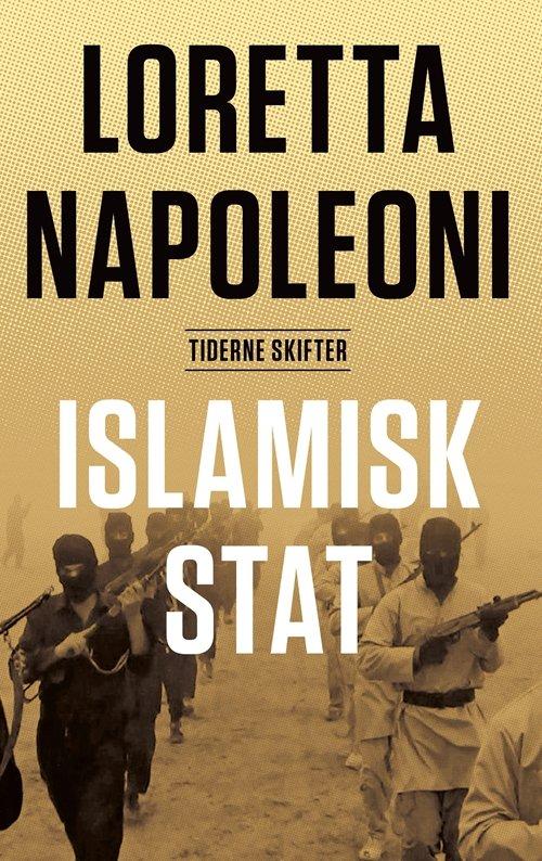 Image of   Islamisk Stat - Loretta Napoleoni - Bog