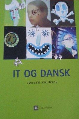 It Og Dansk - Jørgen Knudsen - Bog