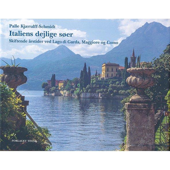 Italiens Dejlige Søer - Palle Kjærulff-schmidt - Bog
