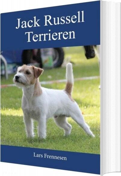 Image of   Jack Russell Terrieren - Lars Frennesen - Bog
