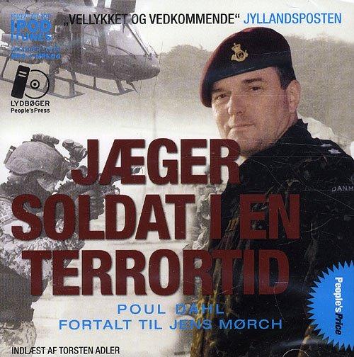 Image of   Jægersoldat I En Terrortid Ny - Poul Dahl - Cd Lydbog