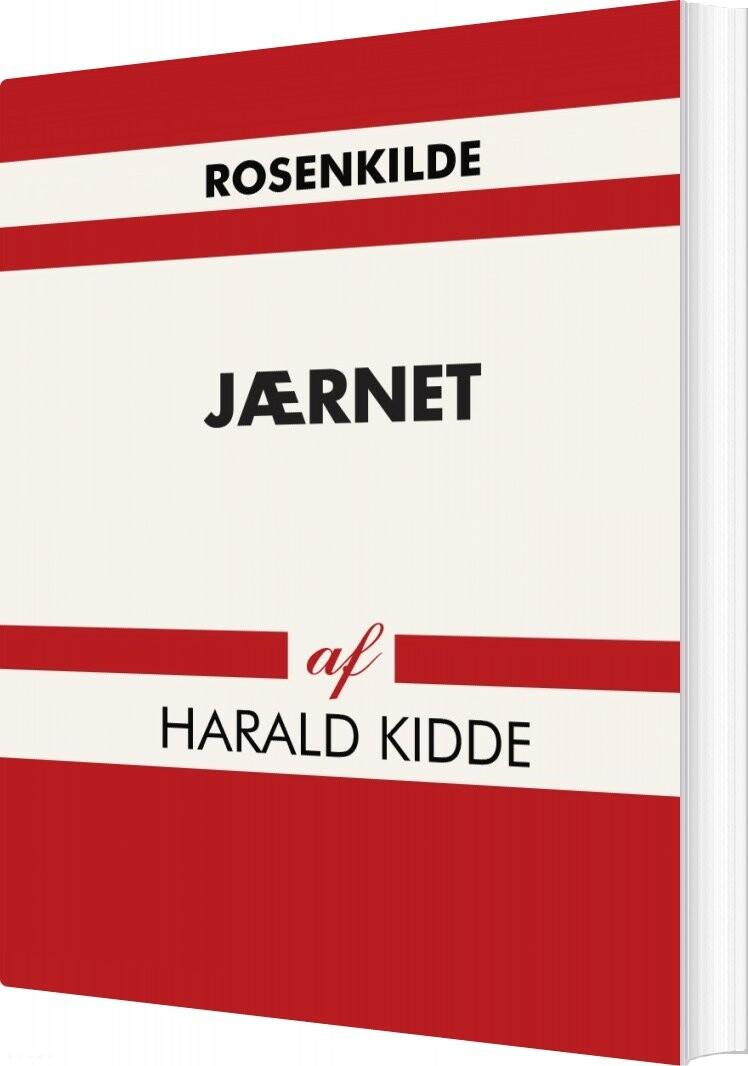 Image of   Jærnet - Harald Kidde - Bog