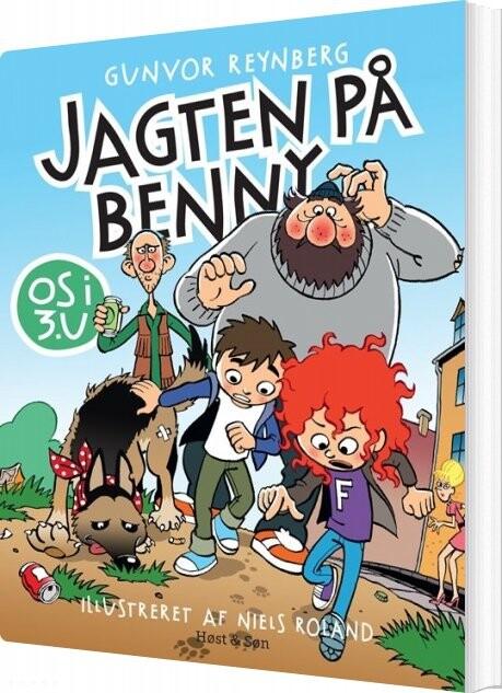 Os I 3.u Jagten På Benny - Gunvor Reynberg - Bog