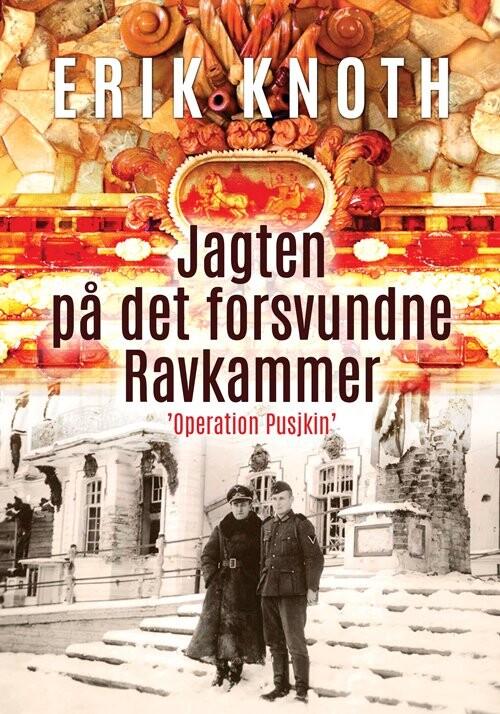 Jagten På Det Forsvundne Ravkammer - Erik Knoth - Bog