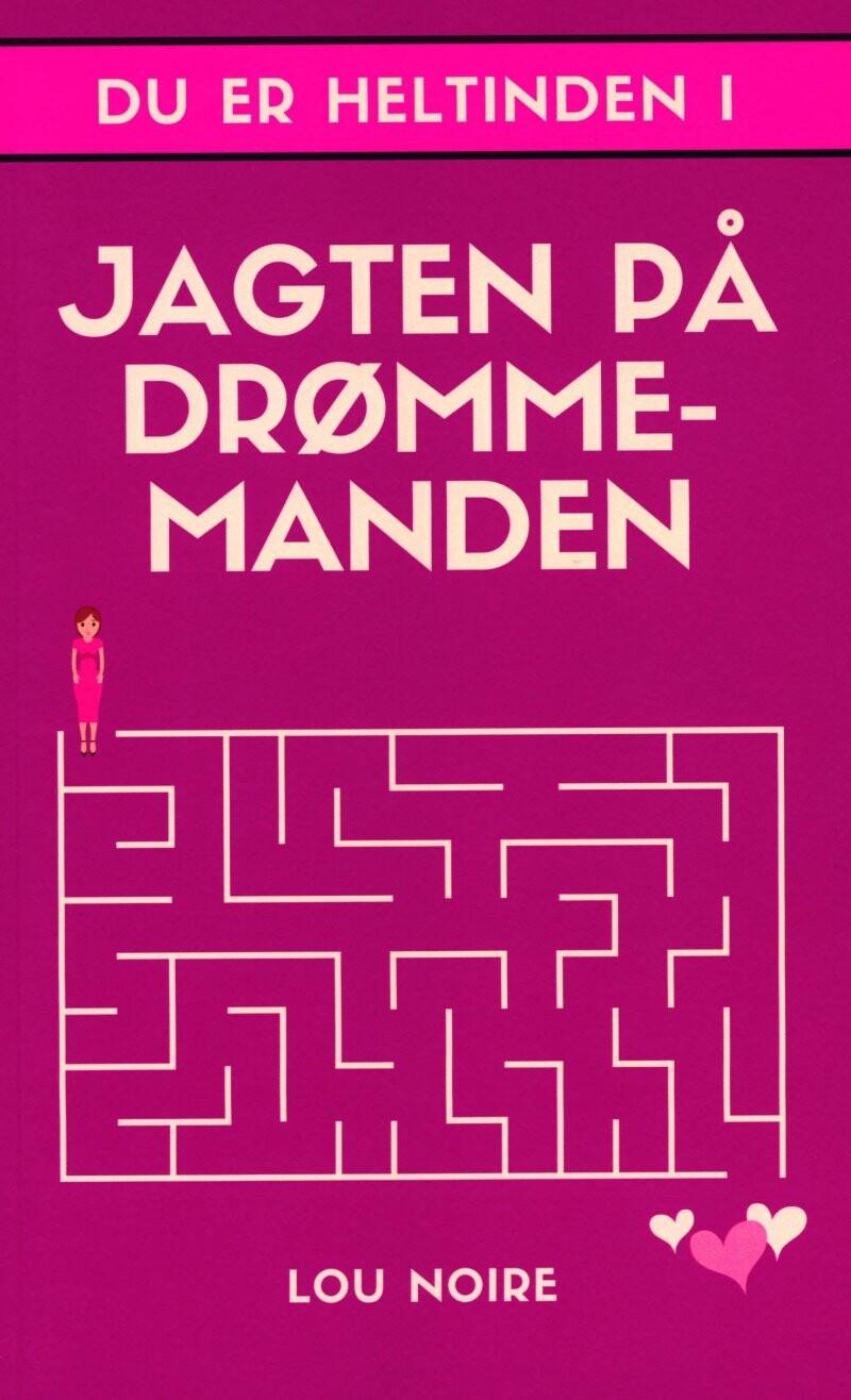 Image of   Jagten På Drømmemanden - Lou Noire - Bog