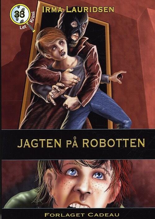 Jagten På Robotten - Irma Lauridsen - Bog