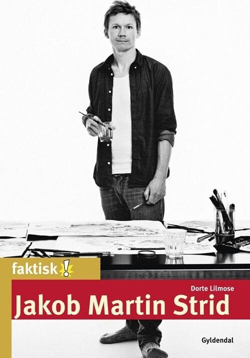 Jakob Martin Strid - Dorte Lilmose - Bog