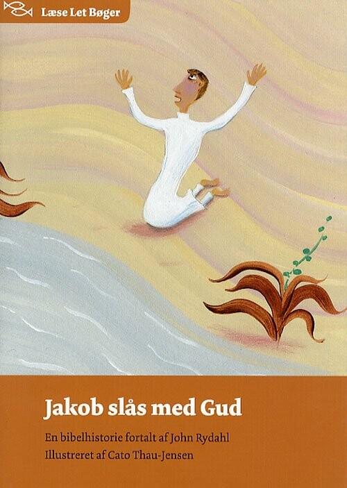 Jakob Slås Med Gud - John Rydahl - Bog