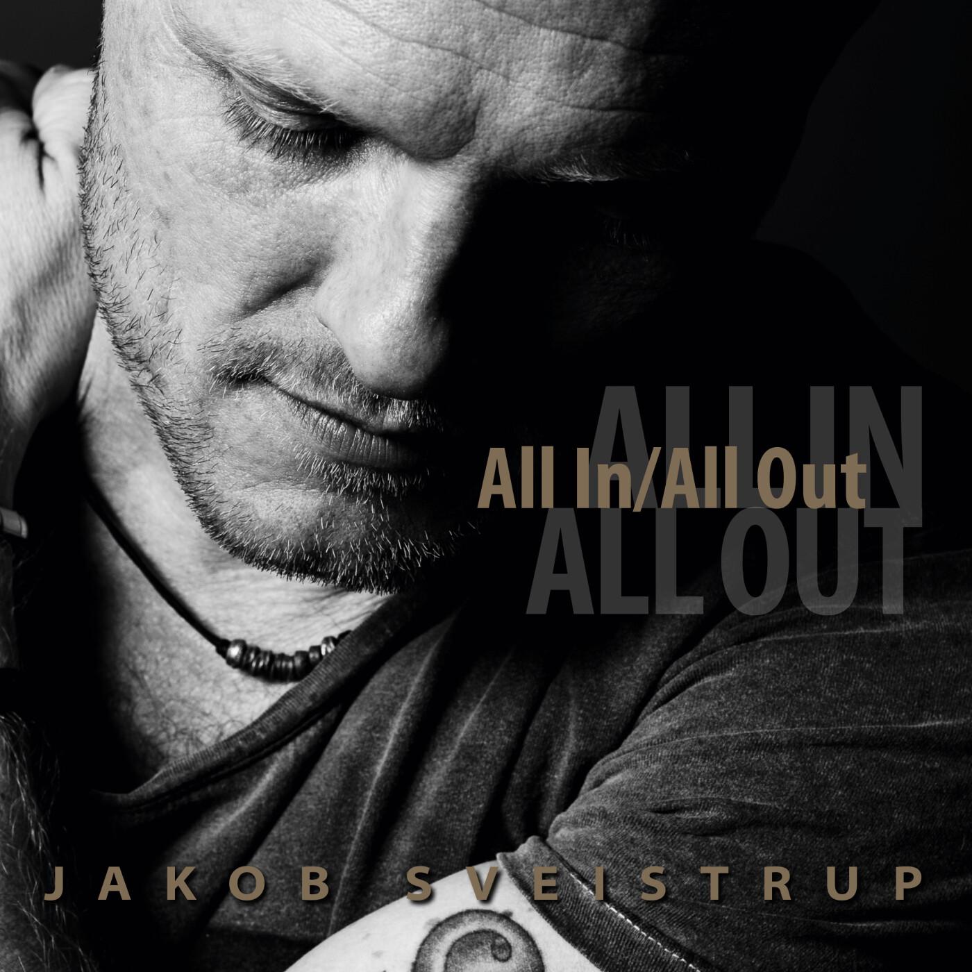 Billede af Jakob Sveistrup - All In - All Out - CD
