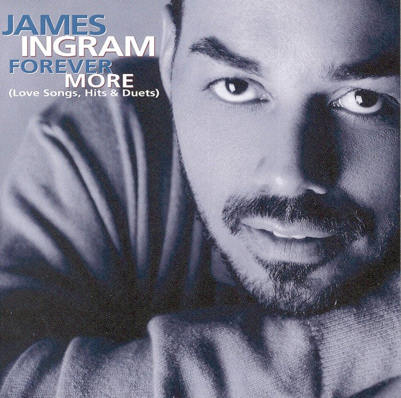 Image of   James Ingram - Forever More (love Songs, Hits & Duets) - CD