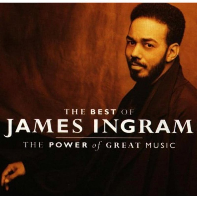 Image of   James Ingram - The Best Of - The Power Of Great Music - CD