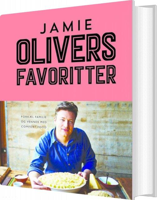 Jamie Olivers Favoritter - Jamie Oliver - Bog