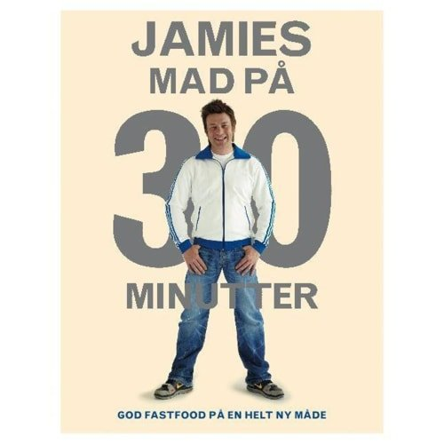 Jamies Mad På 30 Minutter - Jamie Oliver - Bog
