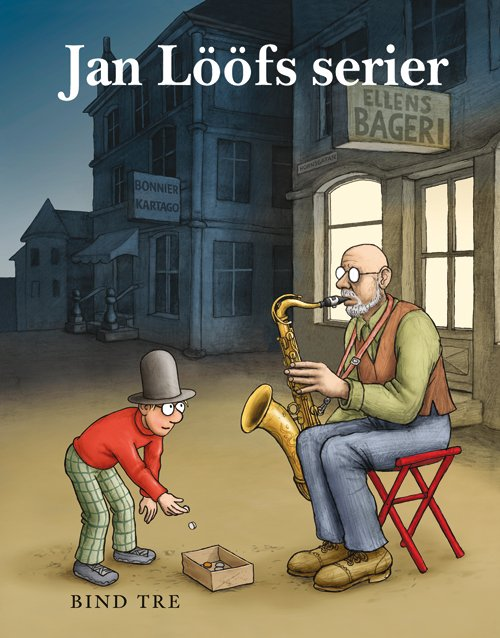 Image of   Jan Lööfs Serier 3 - Jan - Tegneserie