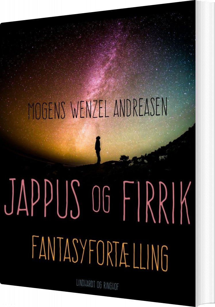 Jappus Og Firrik: Fantasyfortælling - Mogens Wenzel Andreasen - Bog