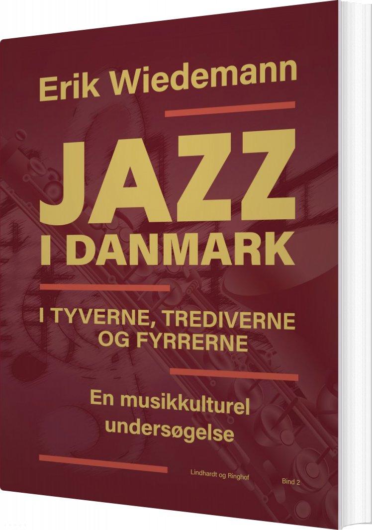 Image of   Jazz I Danmark - Erik Wiedemann - Bog