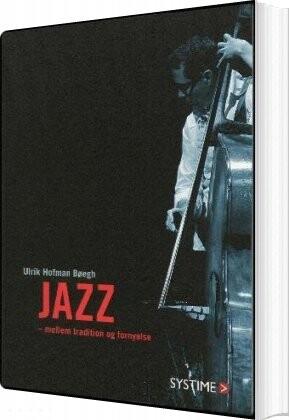 Image of   Jazz - Ulrik Hofman Bøegh - Bog