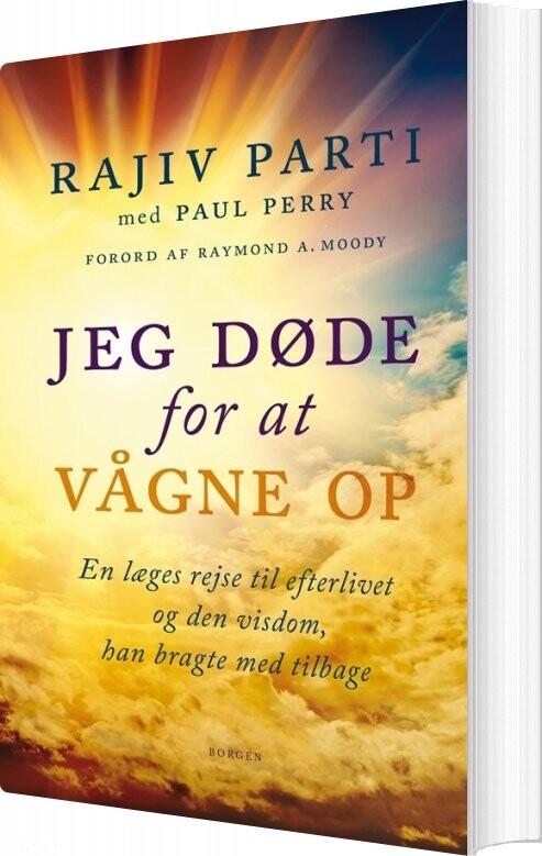 Jeg Døde For At Vågne Op - Rajiv Parti - Bog
