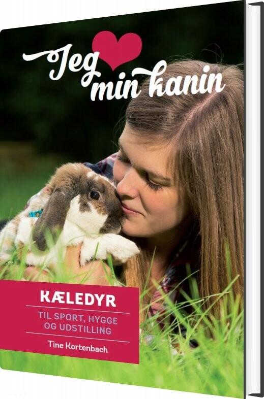 Jeg Elsker Min Kanin - Tine Kortenbach - Bog