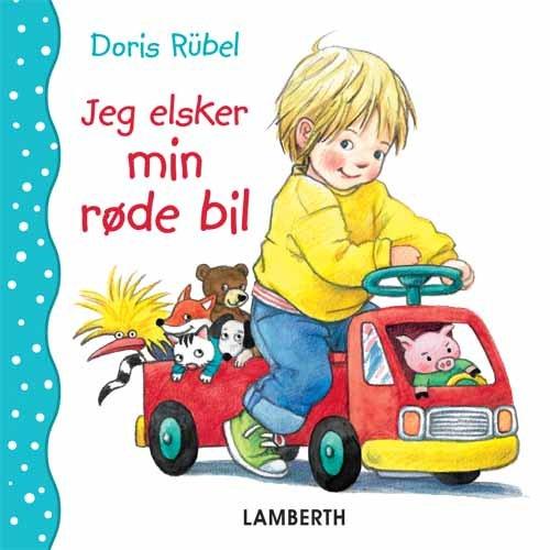 Jeg Elsker Min Røde Bil - Doris Rübel - Bog