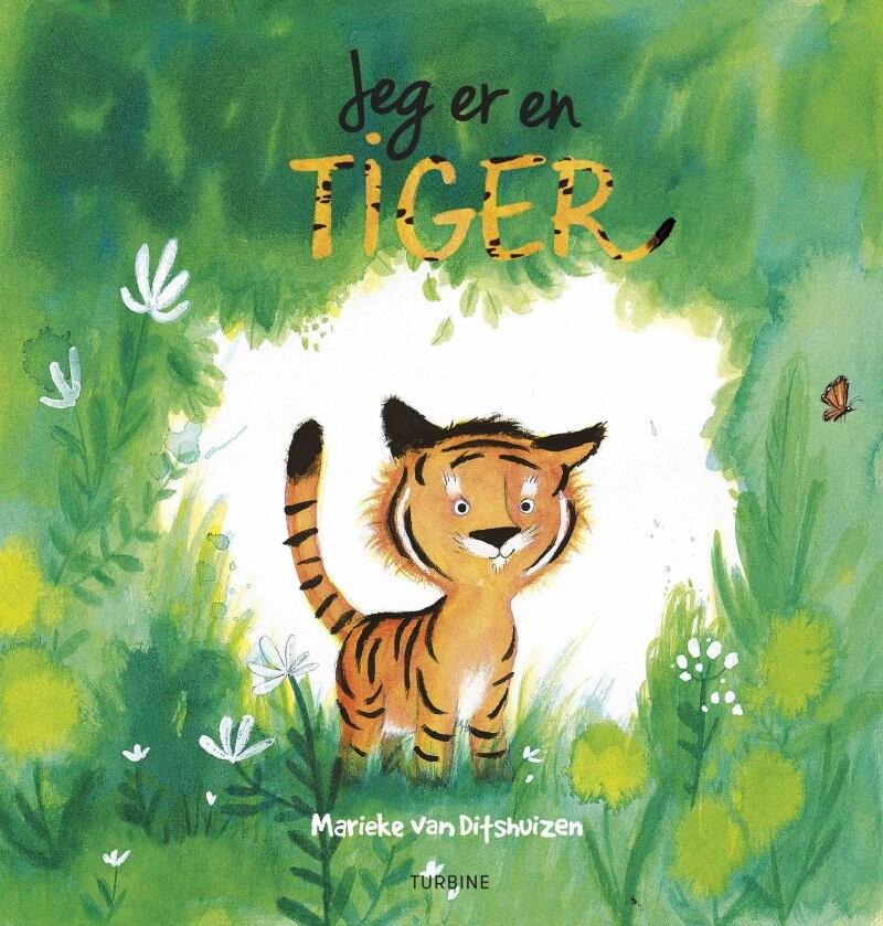 Jeg Er En Tiger - Marieke Van Ditshuizen - Bog