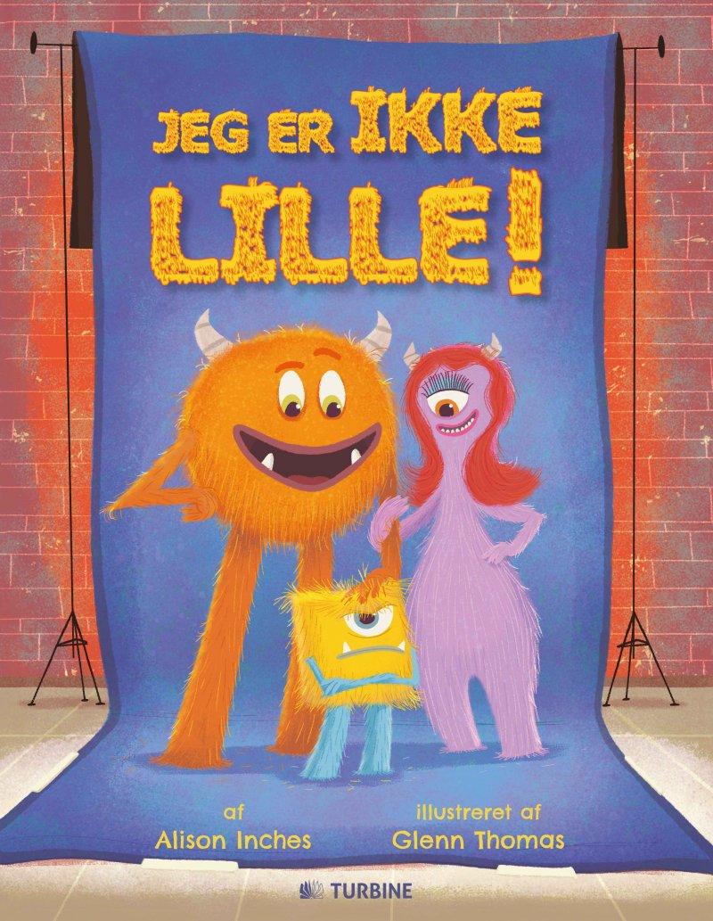 Image of   Jeg Er Ikke Lille! - Alison Inches - Bog