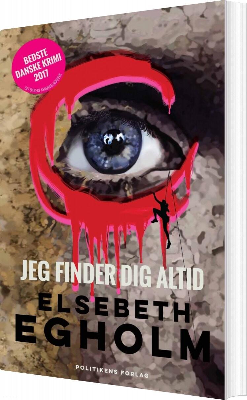 Jeg Finder Dig Altid - Elsebeth Egholm - Bog