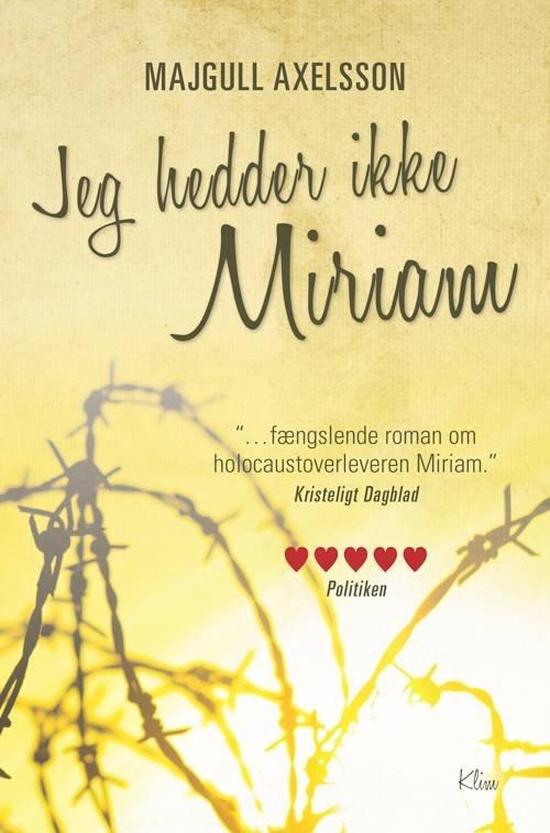 Image of   Jeg Hedder Ikke Miriam Mp3 - Majgull Axelsson - Cd Lydbog