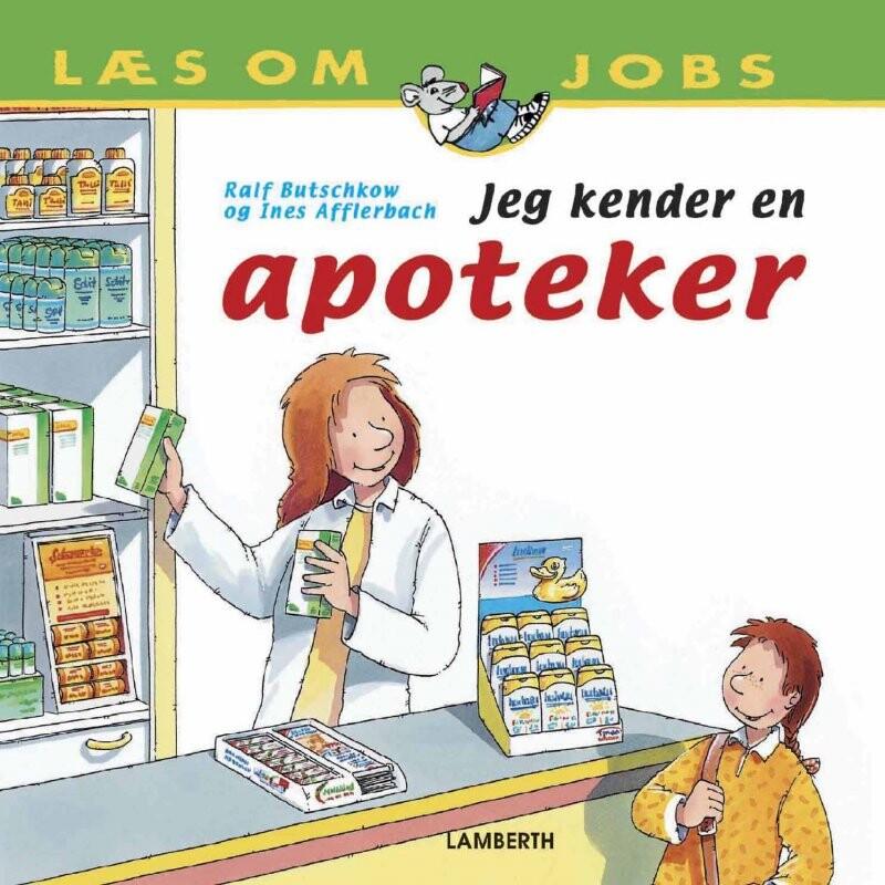 Image of   Jeg Kender En Apoteker - Ines Dora Afflerbach - Bog