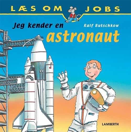 Billede af Jeg Kender En Astronaut - Ralf Butschkow - Bog