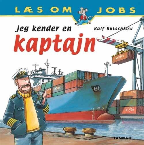 Image of   Jeg Kender En Kaptajn - Ralf Butschkow - Bog