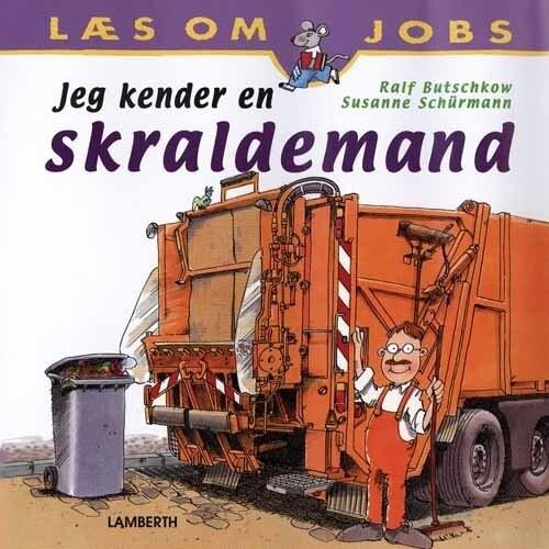 Image of   Jeg Kender En Skraldemand - Susanne Schürmann - Bog
