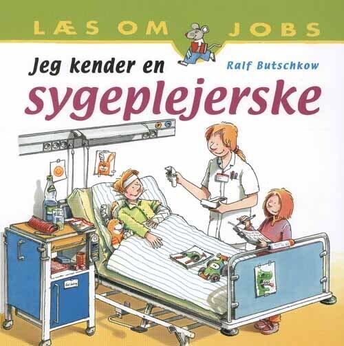 Image of   Jeg Kender En Sygeplejerske - Ralf Butschkow - Bog
