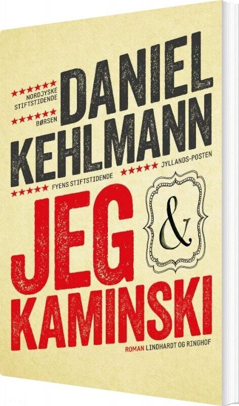 Image of   Jeg Og Kaminski - Daniel Kehlmann - Bog