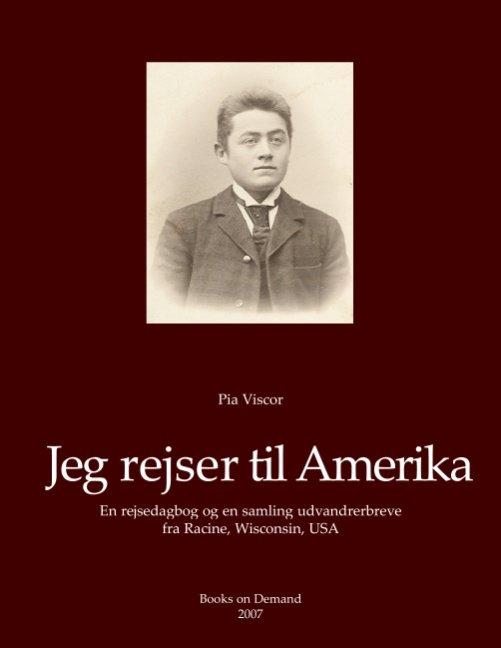Jeg Rejser Til Amerika - Pia Viscor - Bog