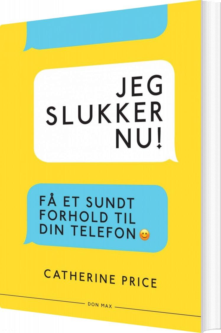 Image of   Jeg Slukker Nu! - Catherine Price - Bog