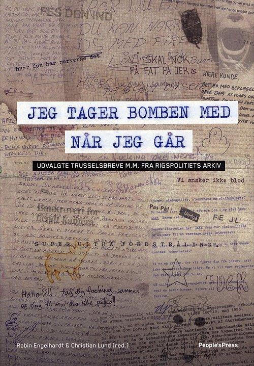 Jeg Tager Bomben Med Når Jeg Går - Robin Engelhardt - Bog