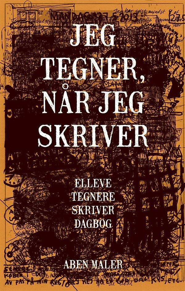 Image of   Jeg Tegner, Når Jeg Skriver - Tegneserie