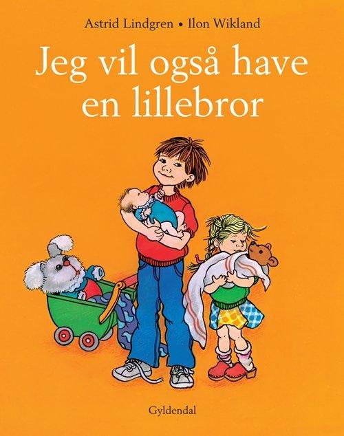 Jeg Vil Også Have En Lillebror - Astrid Lindgren - Bog