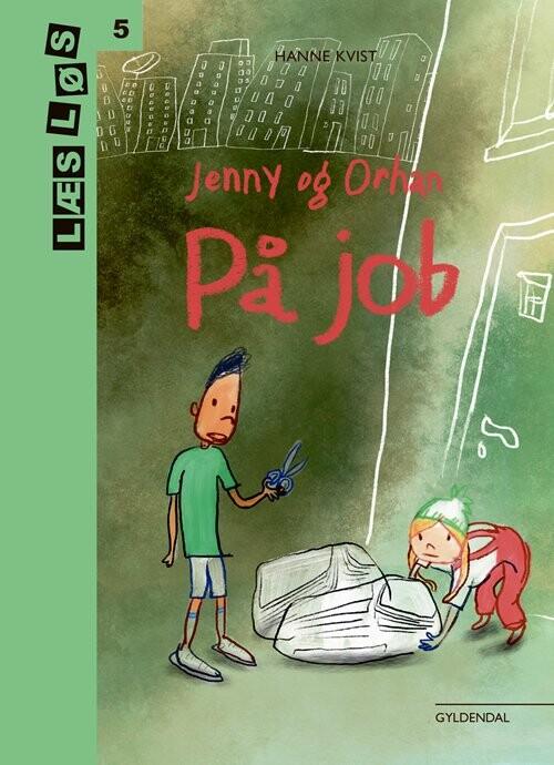 Jenny Og Orhan På Job - Hanne Kvist - Bog