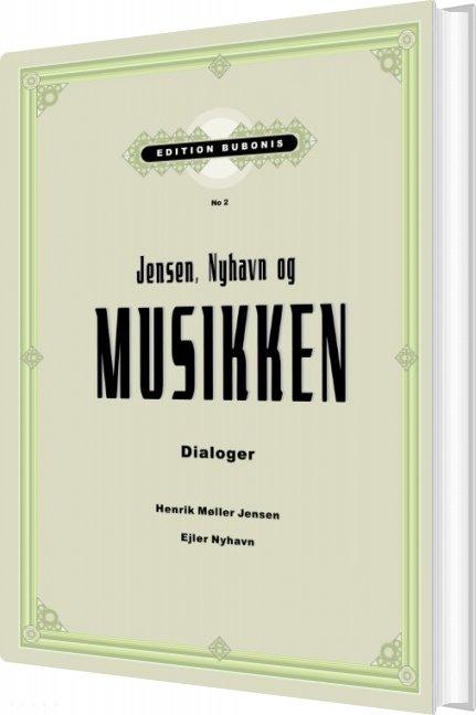Image of   Jensen, Nyhavn Og Musikken - Ejler Nyhavn - Bog