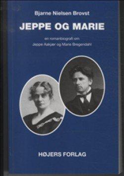 Image of   Jeppe Og Marie - Bjarne Nielsen Brovst - Bog