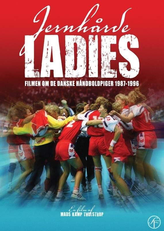 Image of   Jernhårde Ladies - De Danske Håndboldpiger 87-96 - DVD - Film