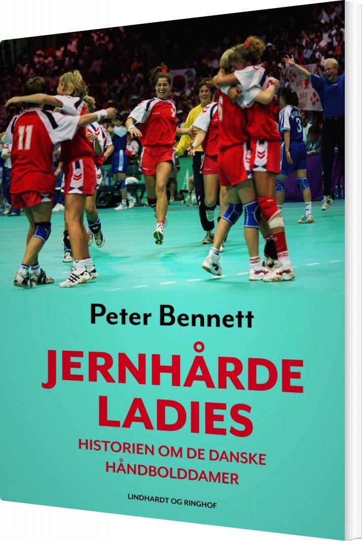Billede af Jernhårde Ladies - Peter Bennett - Bog