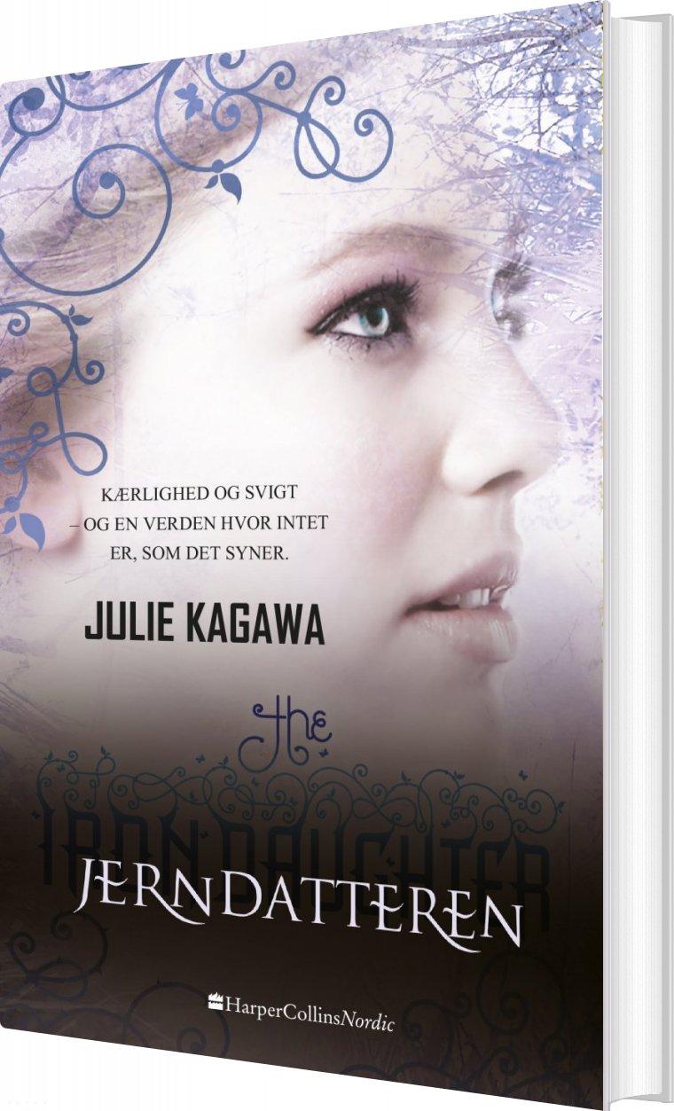 Jerndatteren - Julie Kagawa - Bog