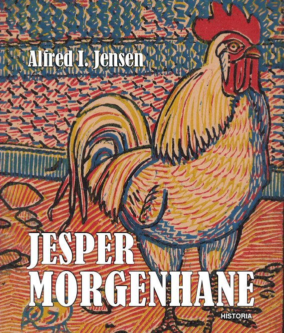 Image of   Jesper Morgenhane - Alfred I. Jensen - Bog