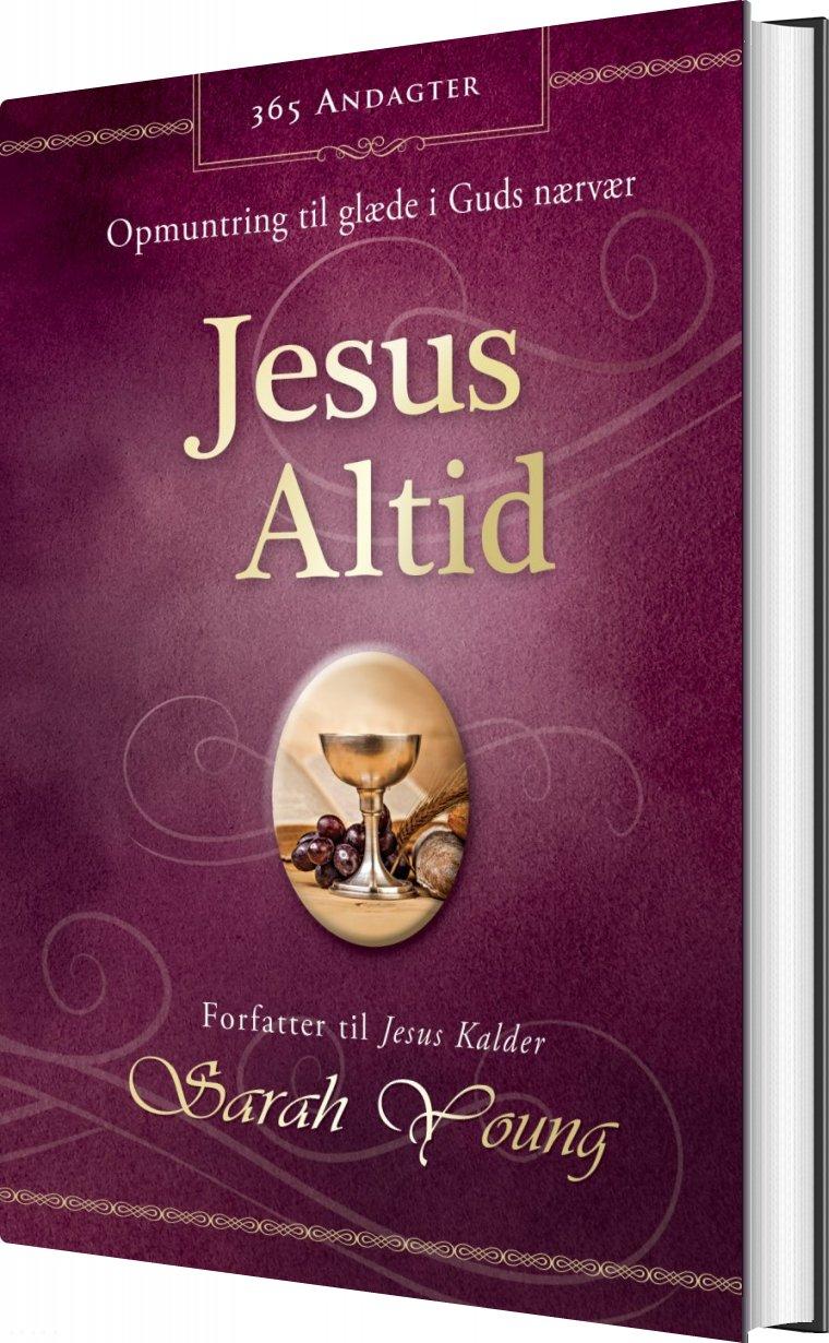 Jesus Altid - Sarah Young - Bog